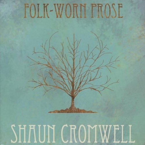 shaun cromwell   folk worn